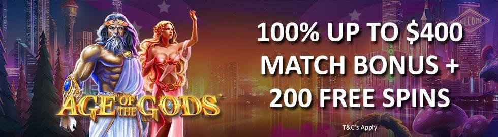 100% Up To $400 Match Bonus + 200 Free Spins