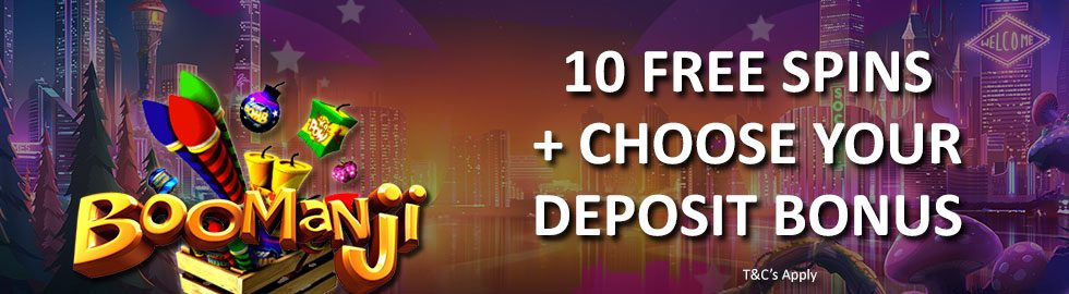 10 Free Spins + Choose Your Deposit Bonus