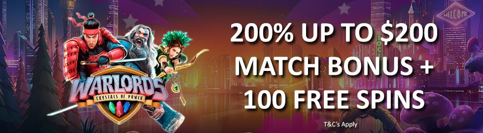 Up To $100 or Extra Up To 300 Free Spins