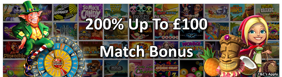 200% Up To £100 Match Bonus Welcome Package