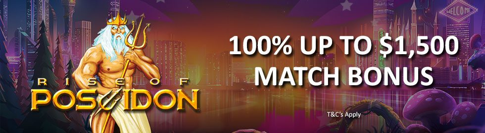 100% Up To $1,500 Match Bonus