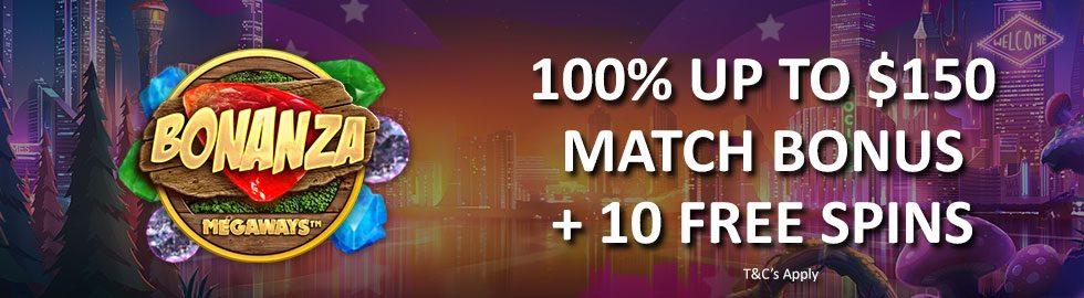100% Up To $150 Match Bonus + 10 Free Spins