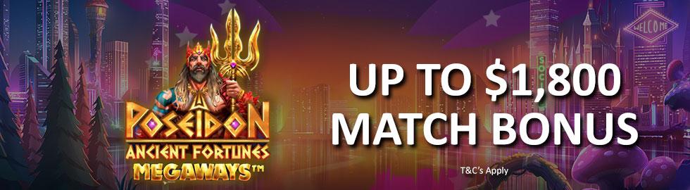 Up To $1,800 Match Bonus