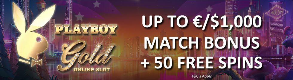 Up To €/$1,000 Match Bonus + 50 Free Spins