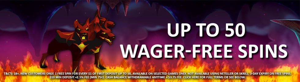 Up To 50 Wager-Free Spins