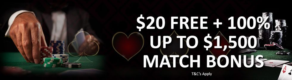 $20 Free + 100% Up To $1,500 Match Bonus