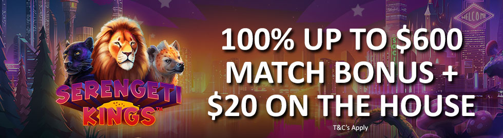 100% Up To $600 Match Bonus + $20 On The House