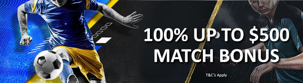 100% Up To $500 Match Bonus