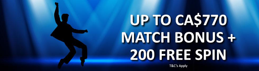 Up To CA$770 Match Bonus + 200 Free Spins