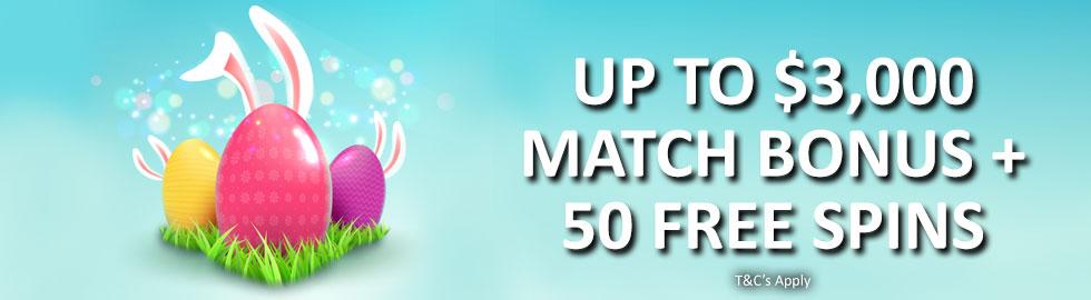 Up To $3,000 Match Bonus + 50 Free Spins
